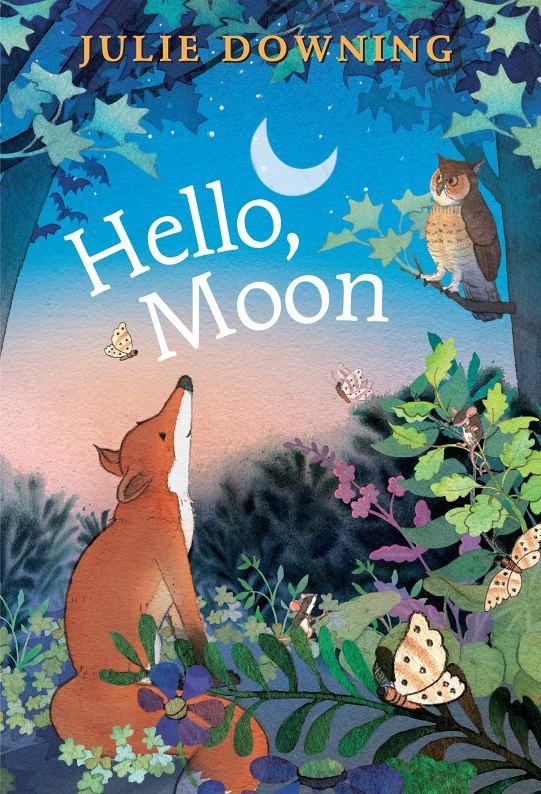 Hello, Moon: Downing, Julie: 9780823447015:  Amazon.com: Books