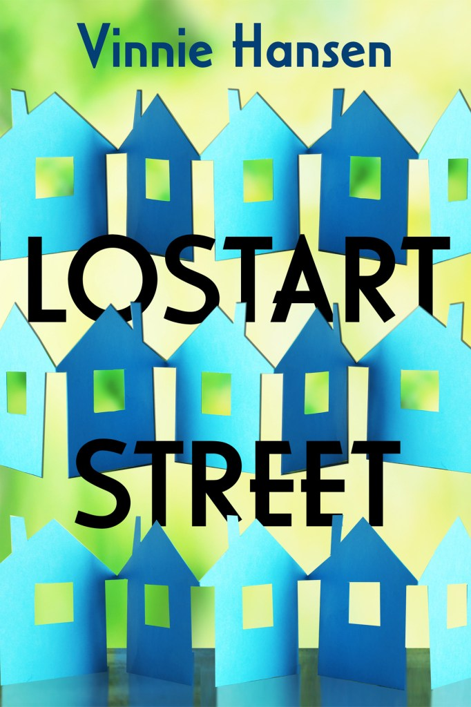 Lostart Street by Vinnie Hansen, cover by Book Cover Corner