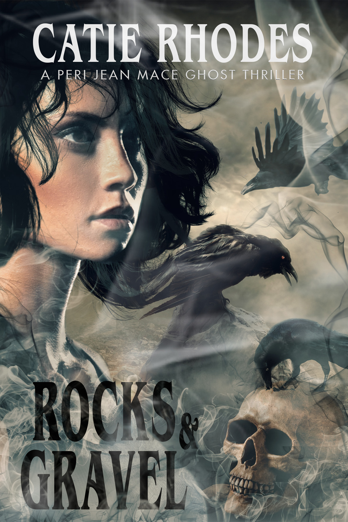 Rocks and Gravel, a Peri Jean Mace Ghost Thriller, by Catie Rhodes, cover by Book Cover Corner