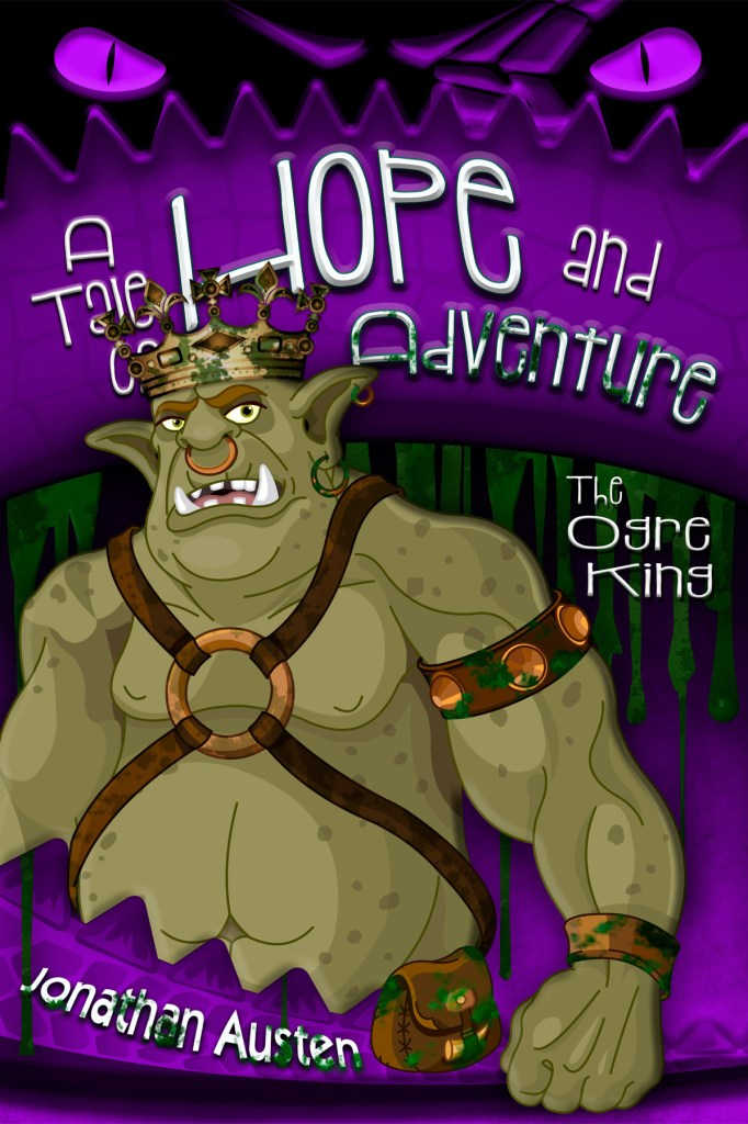 The Ogre King by Jonathan Austen, cover by Book Cover Corner