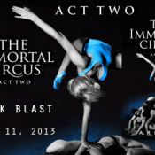 Book Blast: The Immortal Circus Act Two by A.R. Kahler – Guest Post & Giveaway