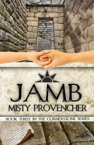 Book Review & Giveaway: JAMB (Cornerstone #3) by Misty Provencher