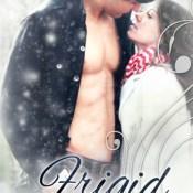 Book Review: Frigid (Frigid #1) by J. Lynn