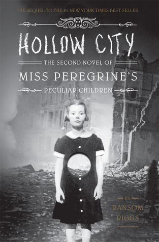 Books On Our Radar: Hollow City (Miss Peregrine #2) by Ransom Riggs