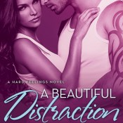 Cover Reveal: A Beautiful Distraction by Kelsie Leverich