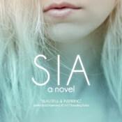 Blog Tour & Review: SIA by Josh Grayson