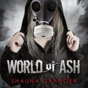 Blog Tour & Review: World of Ash by Shauna Granger