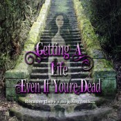 Book Feature and Interview: Getting a Life Even if You're Dead by Beth Watson