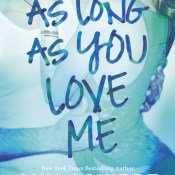 Blog Tour, Excerpt & Giveaway: As Long As You Love Me by Ann Aguirre