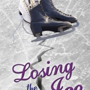 Cover Reveal: Losing the Ice (Ice #2) by Jennifer Comeaux