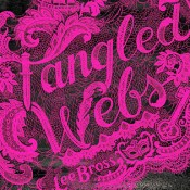 Blog Tour Review: Tangled Webs by Lee Bross