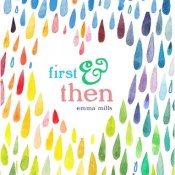 Books on our Radar: First and Then by Emma Mills