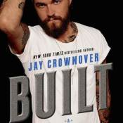 Books On Our Radar: Built (Saints of Denver) by Jay Crownover