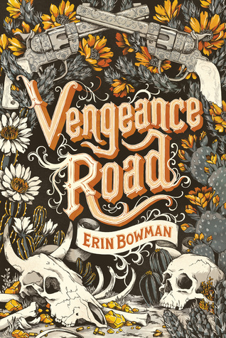 Cover Crush: Vengeance Road by Erin Bowman