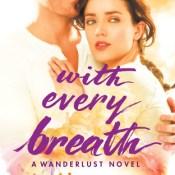 Teaser Blast: With Every Breath by Lia Riley