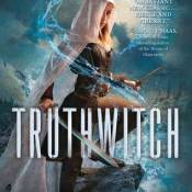 Books On Our Radar: Truthwitch by Susan Dennard