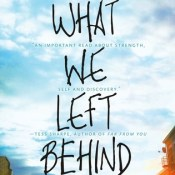 Review: What We Left Behind by Robin Talley