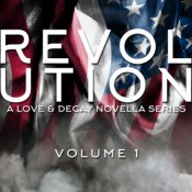 Blog Tour & Giveaway: Love & Decay: Revolution Volume 1 by Rachel Higginson