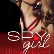 Cover Reveal: Spy Girl by Jillian Dodd