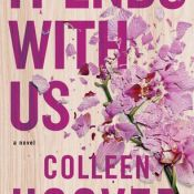 Books On Our Radar: It Ends With Us by Colleen Hoover