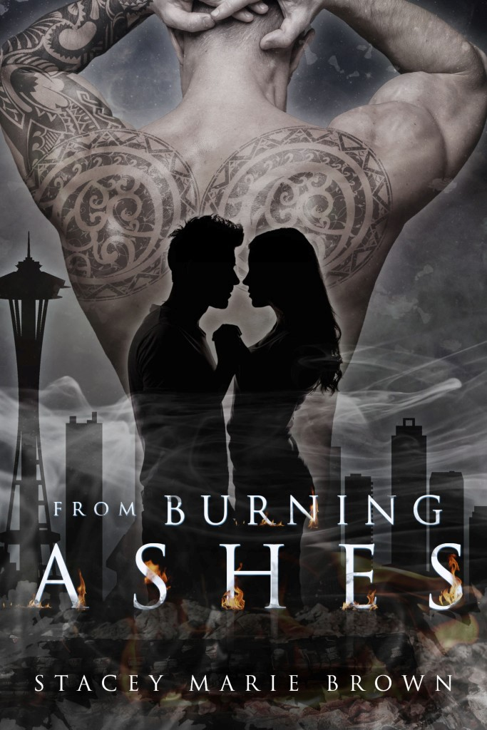 Cover Reveal: From Burning Ashes by Stacey Marie Brown