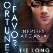 Release Day Blitz: Fortune's Favor by Liz Long
