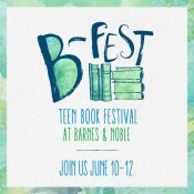 Event: Join Us – Blogger Panel at B-Fest Teen Book Festival at Barnes & Noble