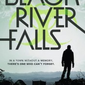 Blog Tour, Review & Giveaway: Black River Falls by Jeff Hirsch