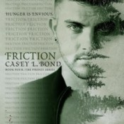 Blog Tour Review: Friction (Frenzy #4) by Casey Bond