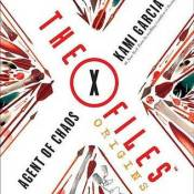 Books On Our Radar: The X-Files Origins (Agent of Chaos and Devil's Advocate)