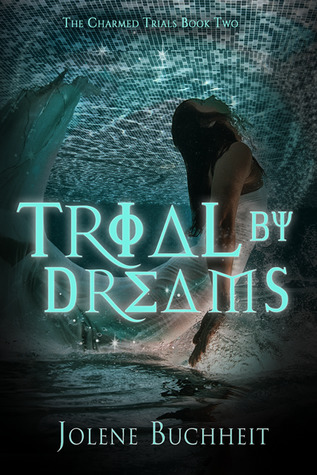 Review: Trial by Dreams by Jolene Buchheit