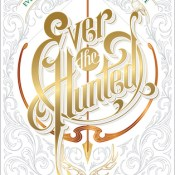 ARC Review: Ever the Hunted by Erin Summerill