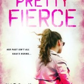 Cover Crush: Pretty Fierce by Kieran Scott