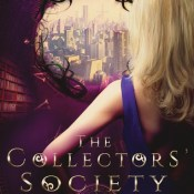 Feature: Crush on This #3 – The Collectors' Society by Heather Lyons