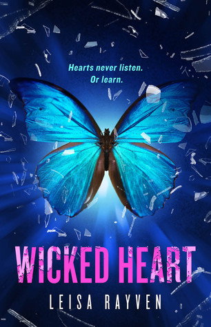 Book Rewind · Review: Wicked Heart (Starcrossed #3) by Leisa Rayven
