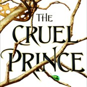 Books On Our Radar: The Cruel Prince by Holly Black