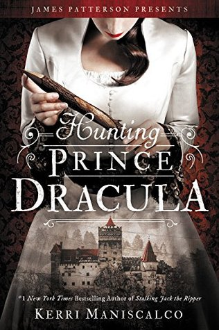 Blog Tour, Review & Giveaway: Hunting Prince Dracula by Kerri Maniscalco