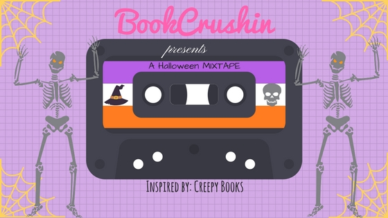 Book Rewind: Halloween Mixtape – Inspired by Creepy Books!