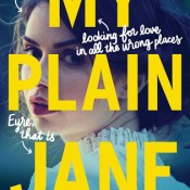 Books On Our Radar: My Plain Jane by Cynthia Hand, Jodi Meadows & Brodi Ashton
