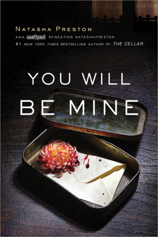 Blog Tour: You Will Be Mine by Natasha Preston