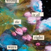 Cover Crush: Wrong in All the Right Ways by Tiffany Brownlee