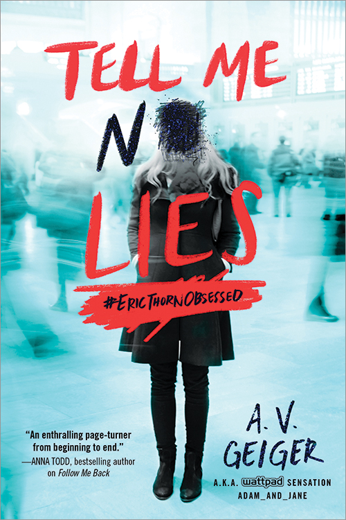 Books On Our Radar: Tell Me No Lies (Follow Me Back #2) by A.V. Geiger