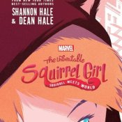 Review: The Unbeatable Squirrel Girl: Squirrel Meets World by Shannon Hale & Dean Hale