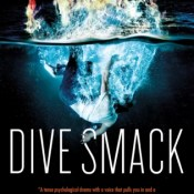 Blog Tour, Review & Giveaway: Dive Smack by Demetra Brodsky