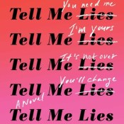 Blog Tour & Review: Tell Me Lies by Carola Lovering