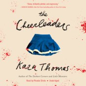 Author Interview & Review: The Cheerleaders by Kara Thomas