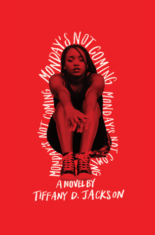 Audiobook Review: Monday's Not Coming by Tiffany D. Jackson