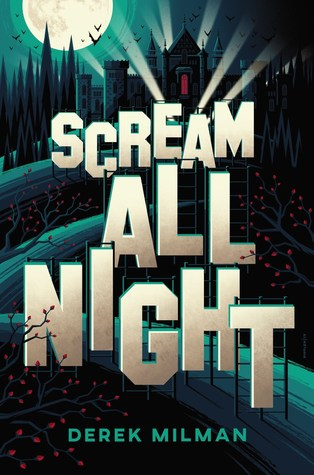 New Release & Guest Post: Scream All Night by Derek Milman