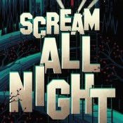 New Release & Guest Post: Scream All Night by Derek Milman