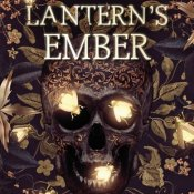 Cover Crush: The Lantern's Ember by Colleen Houck